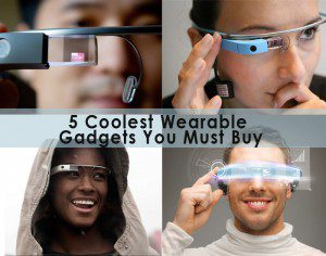 Coolest Wearable Gadgets