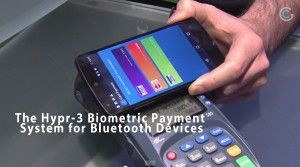 The Hypr-3 Biometric Payment System for Bluetooth Devices